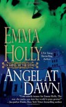 Angel at Dawn (Novel of the Upyr) - Emma Holly