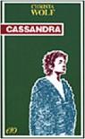 Cassandra - Christa Wolf, A. Raja