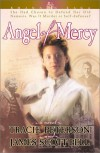 Angel of Mercy - Tracie Peterson, James Scott Bell