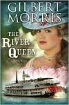 The River Queen: A Water Wheel Novel - Gilbert Morris