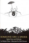 Someone Saw a Spider: Spider Facts and Folktales - Shirley Climo, Dirk Zimmer