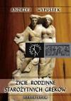 Życie rodzinne starożytnych Greków - Andrzej Wypustek