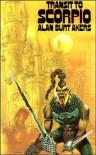 Transit To Scorpio (Dray Prescot, #1) - Alan Burt Akers