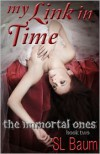 My Link in Time - S.L. Baum
