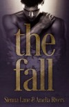 The Fall - Sienna Lane, Amelia Rivers