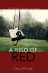 A Field of Red - Greg Enslen