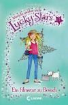 Ein Filmstar zu Besuch : Wünsche werden war (Lucky stars: Wünsche werden wahr, Band 5) - Phoebe Bright