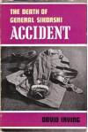 Accident: The Death of General Sikorski - David Irving
