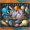 1000 Facts on Space - John Farndon