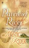Mystic Rider: A Mystic Isle Novel - Patricia Rice