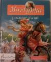Martynka poznaje świat. Zbiór opowiadań - Wanda Chotomska, Gilbert Delahaye