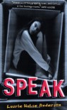 Speak - Laurie Halse Anderson