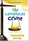 The Lemonade Crime - Jacqueline Davies