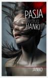 Pasja według św. Hanki - Anna Janko