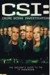 CSI: Crime Scene Investigation: The Insider's Guide to the TV Phenomenon - Titan Books