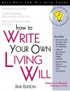 How to Write Your Own Living Will - Edward A. Haman