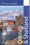 Orkney and Shetland: Scottish Islands (The Scottish Islands) - James Penrith;Deborah Penrith
