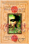 Witch Crafting: A Spiritual Guide to Making Magic - Phyllis Curott
