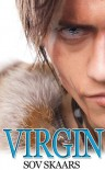 Virgin (Wolves of Icaria, #3) - Sov Skaars