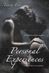 Personal Experiences - Tracy Lee