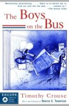 The Boys on the Bus - Timothy Crouse, Hunter S. Thompson