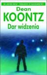 Dar widzenia - Dean Koontz