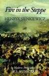 Fire in the Steppe - Henryk Sienkiewicz, W.S. Kuniczak