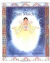 The Star Maiden: An Ojibway Tale - Barbara Juster Esbensen
