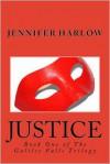 Justice - Jennifer Harlow