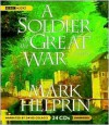 A Soldier of the Great War - Mark Helprin, David Colacci