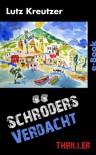 Schröders Verdacht - Der Italien-Thriller (German Edition) - Lutz Kreutzer