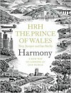 Harmony: A New Way of Looking at Our World - Charles,  Prince of Wales, Tony Juniper, Ian Skelly