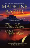 First Love, Wild Love - Madeline Baker