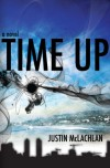 Time Up - Justin McLachlan