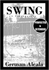 Swing: A Psychopathy (Perfected & Extended) - German Alcala