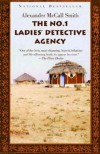 The No. 1 Ladies' Detective Agency - Alexander McCall Smith