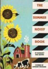 The Summer Noisy Book - Margaret Wise Brown, Leonard Weisgard