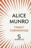 Family Furnishings (Storycuts) - Alice Munro