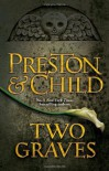 Two Graves: An Agent Pendergast Novel (Agent Pendergast 12) - Douglas Preston, Lincoln Child