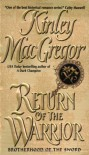 Return of the Warrior - Kinley MacGregor
