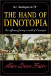 Hand of Dinotopia - Alan Dean Foster, James Gurney