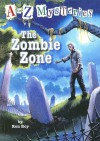The Zombie Zone (A to Z Mysteries) - Ron Roy