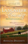 Love Finds You in Lancaster, Pennsylvania - Annalisa Daughety