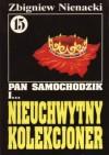 Pan Samochodzik i nieuchwytny kolekcjoner - Zbigniew Nienacki