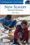 New Slavery: A Reference Handbook - Kevin Bales,  Mildred Vasan (Editor)