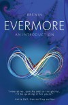 Evermore: An Introduction - Brewin