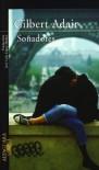 Soñadores - Gilbert Adair