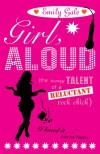 Girl, Aloud - Emily Gale