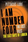 The Last Days of Lorien - Pittacus Lore