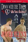 Down With The Tunes - Joyee Flynn